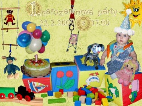 Pozvánka na oslavu 1. narozenin...bude o pár dní později...
