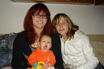 moje velké sestřenice, jsem v rodině zatím nejmladší :-), ovšem už jen pár měsíců :-)