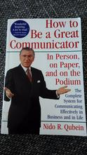 How to be a great communicator nido r. qubein,