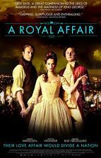 A Royal Affair - Královská aféra (r. 2012)