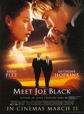 Meet Joe Black - Seznamte se, Joe Black ( r. 1998 )