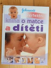 Kniha - perfektní kniha o matce a dítěti,