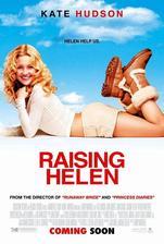 Raising Helen - Život s Helenou (r. 2004)