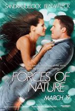 Forces of Nature - Živelná pohroma (r. 1999)