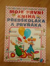 Kniha moje první kniha předškoláka a prvňáka,