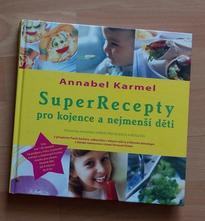 Superrecepty pro kojence a nejmenší děti,