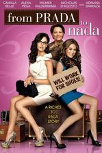From Prada to Nada - Dámičky v sekáči (r. 2011)