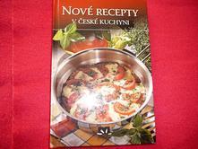 Nové recepty české kuchyně,