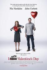 I Hate Valentine´s Day - Nenávidím Den Sv. Valentýna (r. 2009)