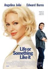 Life or Something Like It - Život nebo něco takového (2002)