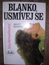 Kniha blanko, usmívej se - dívčí román,