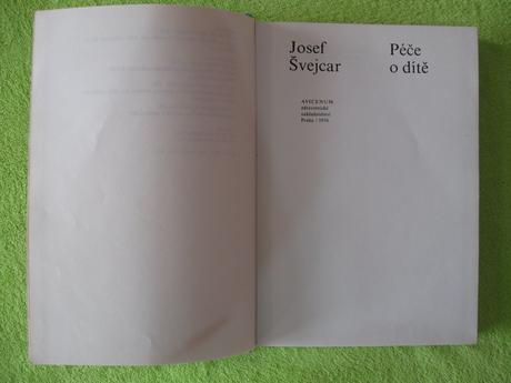 Kniha péče o dítě - josef švejcar,