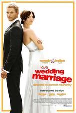 Love, Wedding, Marriage - Láska, svatba, manželství (r. 2011)