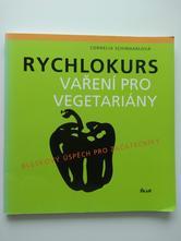 Rychlokurz vaření pro vegetariány,