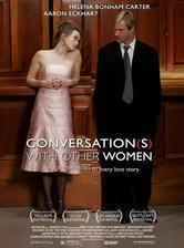 Conversations with Other Women - Mezi mužem a ženou (r. 2005)