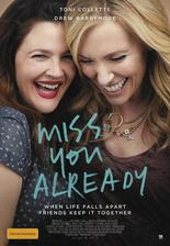 Miss You Already - Už teď mi chybíš (r. 2015)