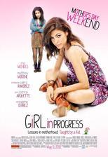 Girl in Progress - Skoro dospělá (r. 2012)