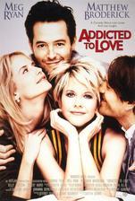 Addicted to Love - Propadlí lásce (r. 1997)